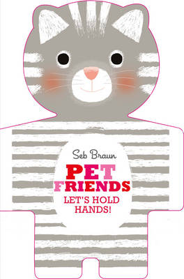 Let's Hold Hands: Pets by Sebastien Braun