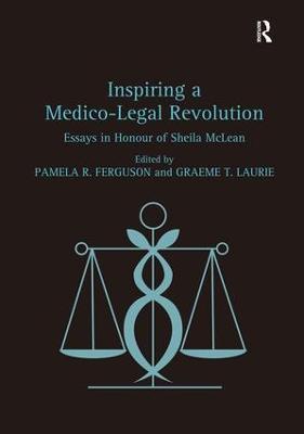Inspiring a Medico-Legal Revolution by Pamela R. Ferguson