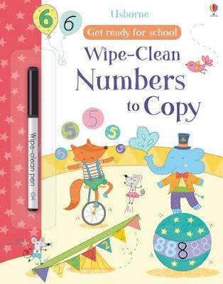 Get Ready For School Wipe-Clean Numbers to Copy book