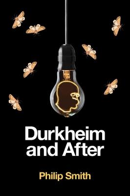 Durkheim and After: The Durkheimian Tradition, 1893-2020 book