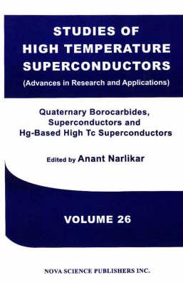 Studies of High Temperature Superconductors, Volume 26 by Anant Narlikar