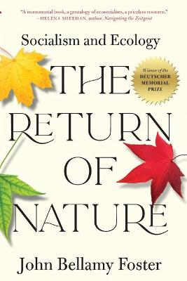 The Return of Nature: Socialism and Ecology book