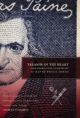 Treason of the Heart by David Pryce-Jones