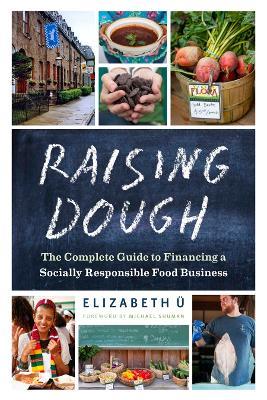 Raising Dough by Elizabeth UE