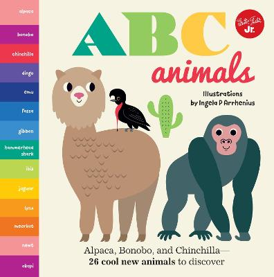 Little Concepts: ABC Animals: Alpaca, Bonobo, and Chinchilla - 26 cool new animals to discover by Ingela Peterson Arrhenius