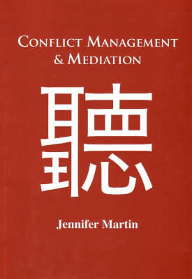 Conflict Management and Mediation by Jennifer Martin