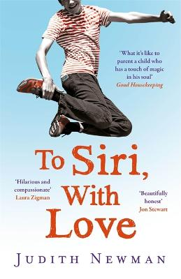 To Siri, With Love by Judith Newman