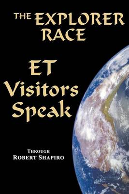 The Explorer Race by Robert Shapiro