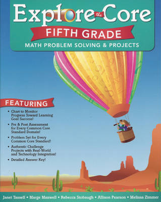 Explore the Core: Fifth Grade by Janet Tassell