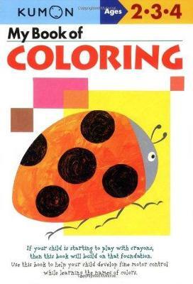 My Book Of Coloring - Us Edition by Kumon