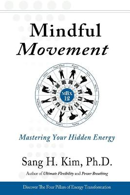 Mindful Movement by Sang H Kim