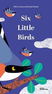 Six Little Birds by Olivia Cosneau
