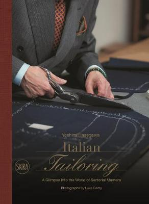 Italian Tailoring: A Glimpse into the World of Italian Tailoring by Yoshimi Hasegawa