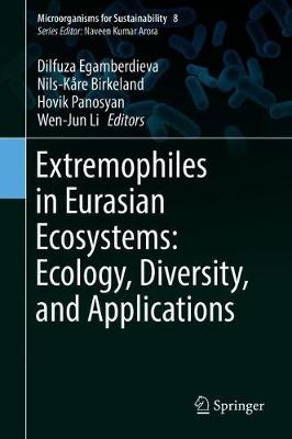 Extremophiles in Eurasian Ecosystems: Ecology, Diversity, and Applications by Dilfuza Egamberdieva
