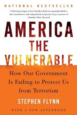 America the Vulnerable by Stephen Flynn