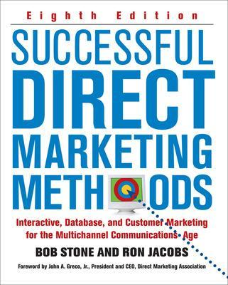 Successful Direct Marketing Methods by Bob Stone