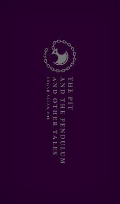The Pit and the Pendulum and Other Tales by Edgar Allan Poe