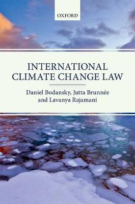 International Climate Change Law by Daniel Bodansky