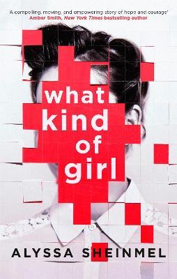 What Kind of Girl by Alyssa Sheinmel