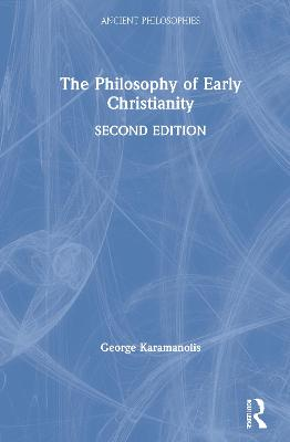 The Philosophy of Early Christianity book