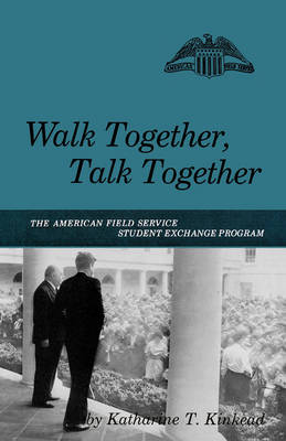 Walk Together, Talk Together book