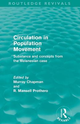 Circulation in Population Movement by Murray Chapman