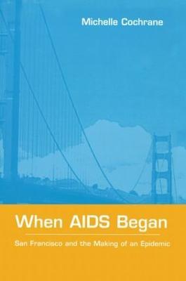 When AIDS Began book