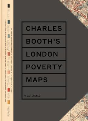 Charles Booth's London Poverty Maps by Mary S. Morgan
