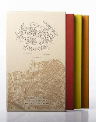 Infinite Cities: A Trilogy of Atlases-San Francisco, New Orleans, New York by Rebecca Solnit