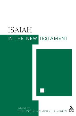 Isaiah in the New Testament by Steve Moyise