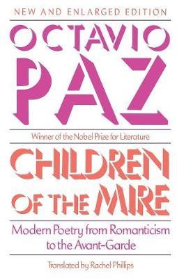 Children of the Mire by Octavio Paz