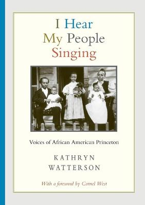 I Hear My People Singing: Voices of African American Princeton book