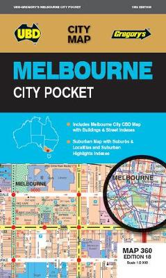 Melbourne City Pocket Map 360 18th ed by UBD Gregory's