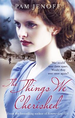 The Things We Cherished by Pam Jenoff