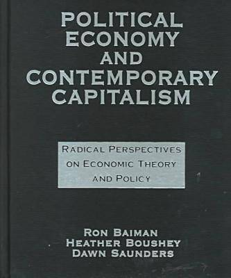 Political Economy and Contemporary Capitalism by Ron P. Baiman