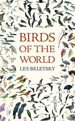 Birds of the World by Les Beletsky