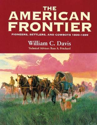 American Frontier by William C. Davis