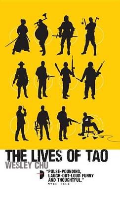 Lives of Tao by Wesley Chu