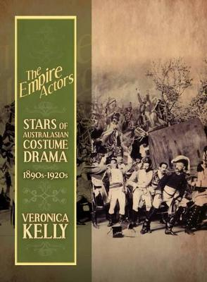 The Empire Actors by Veronica Kelly