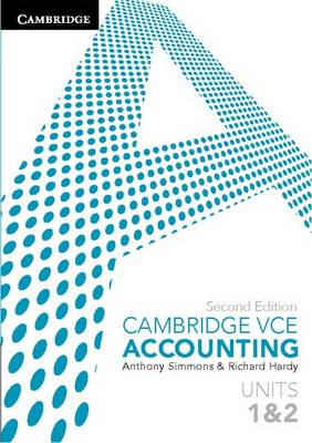Cambridge VCE Accounting Units 1 and 2 by Anthony Simmons