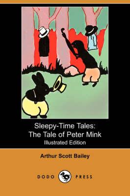 Tale of Peter Mink by Arthur Scott Bailey