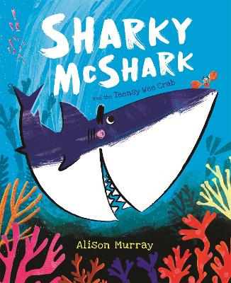 Sharky McShark and the Teensy Wee Crab book