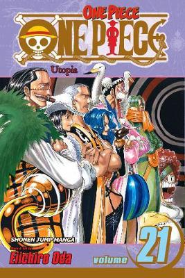 One Piece, Vol. 21 by Eiichiro Oda