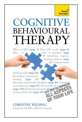 Cognitive Behavioural Therapy: Teach Yourself by Christine Wilding