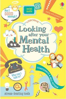 Looking After Your Mental Health by Alice James