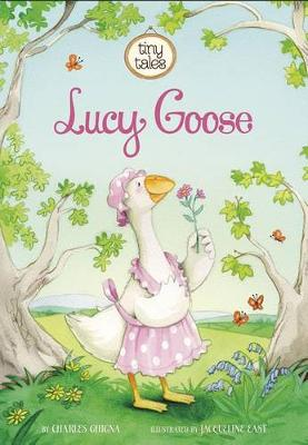 Lucy Goose by ,Charles Ghigna