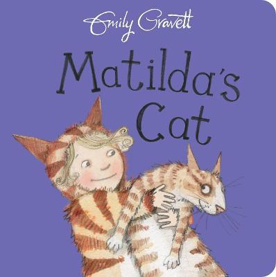 Matilda's Cat by Emily Gravett