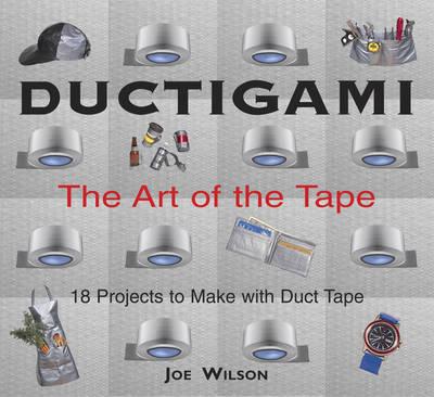 Ductigami by Joe Wilson