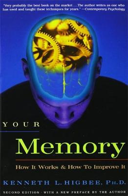 Your Memory by Kenneth Higbee