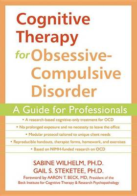 Cognitive Therapy for Obsessive-Compulsive Disorder by Gail S. Steketee